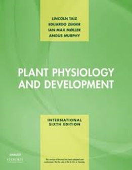 Plant physiology and development / Lincoln Taiz, 6th ed