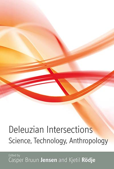 Deleuzian intersections /edited by Casper Bruun Jensen and Kjetil Rødje