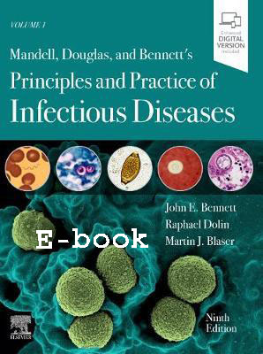 E-book Mandell, Douglas, and Bennett's principles and practice of infectious diseases / John E. Bennett, 9th ed